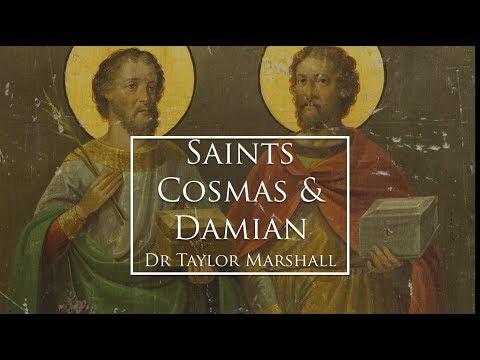 Saints Cosmas and Damian (Dr Marshall Saint for Sept 27)