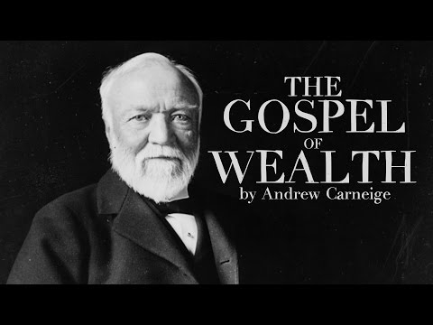 [Audiobook] - Gospel of Wealth by Andrew Carnegie