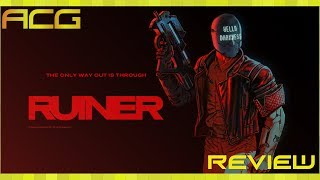 "Ruiner Review ""Buy, Wait for Sale, Rent, Never Touch?"""