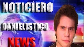 LLEGARON LAS NEWS!!!! | Noticiero Danielístico!!!
