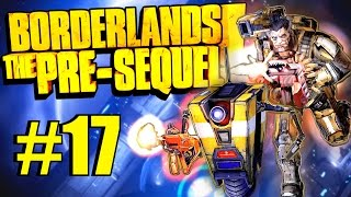 Borderlands: The Pre-Sequel! Part 17 - Colonel Zarpedon, We Meet At Last!