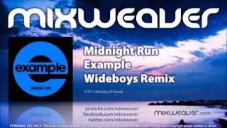 Example - Midnight Run (Wideboys Remix)
