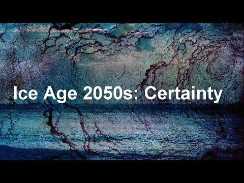 Ice Age 2050s certainty