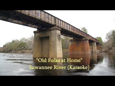 """Old Folks at Home"" , Swanee River (Karaoke ♪)     故郷の人々(英文カラオケ ♪)"