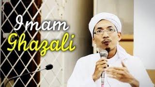 Siapa Itu Imam Al-Ghazali? - Ustaz Ahmad Bin Shadan Al-Hadrami