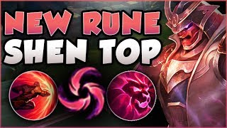 JUST HOW OP IS THIS NEW RUNE ON SHEN IN TOP LANE??? SHEN SEASON 8 TOP GAMEPLAY! - League of Legends