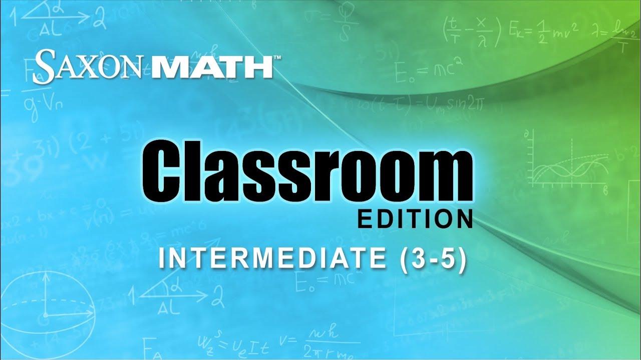 Saxon Math Classroom Edition - Intermediate Grades - YouTube