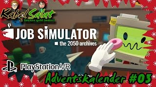 PlayStation VR Adventskalender #03: Job Simulator (Verkäufer)