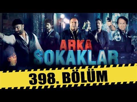 ARKA SOKAKLAR 398. BÖLÜM   FULL HD