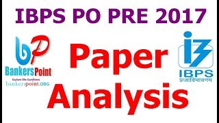 IBPS PO 2017 Paper Analysis Pattern 7/10/2017 Shift 1
