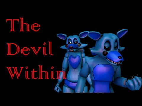 ( SFM - FNAF - OC ) The Devil Within