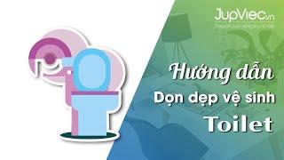 JupViec.vn - Hướng dẫn dọn nhà vệ sinh