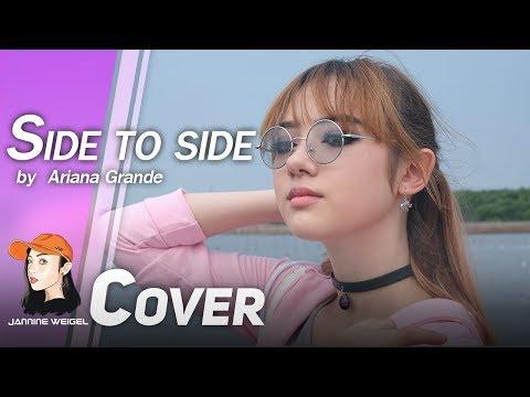 Side to side - Ariana Grande ft. Nicki Minaj Cover by Jannine Weigel (พลอยชมพู)