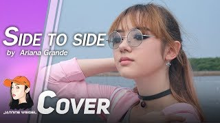 Gambar cover Side to side - Ariana Grande ft. Nicki Minaj Cover by Jannine Weigel (พลอยชมพู)