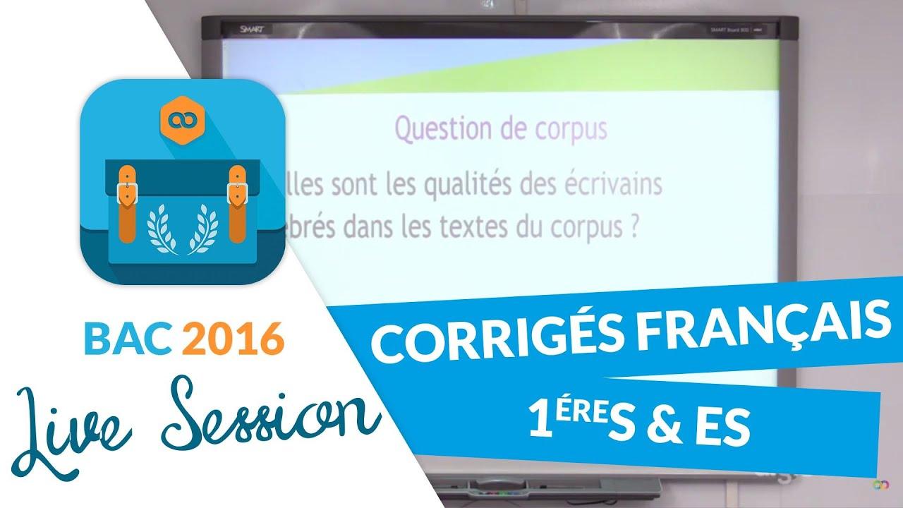 Bac 2016 Corriges De Francais Premieres S Et Es Youtube