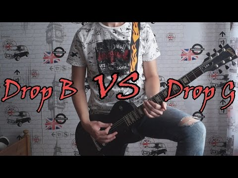 Drop B tuning VS Drop G tuning - 000-000-00 Song