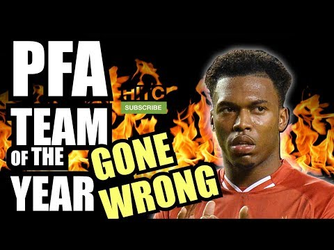 PFA TEAM OF THE YEAR (GONE WRONG)