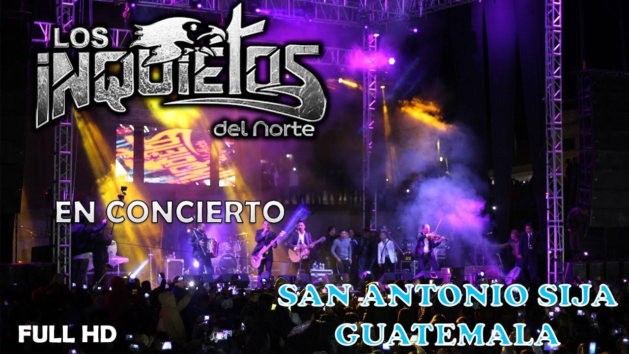 Inquietos Del Norte En Concierto San Antonio Sija Guate