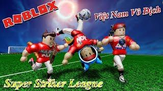 ROBLOX l 🎉 Super Striker League l CONQUER NAMLKUN'S WORLD CUP DREAM