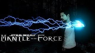 Star Wars Mantle of the Force (Fan Film 2018)