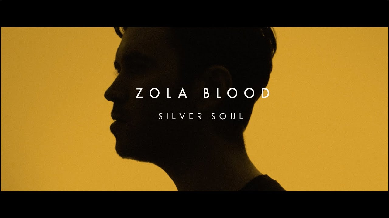 Zola Blood - Silver Soul (Official Video)