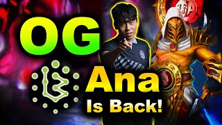 ANA IS BACK! - OG vs BRAME - DPC EU DREAMLEAGUE S15 DOTA 2