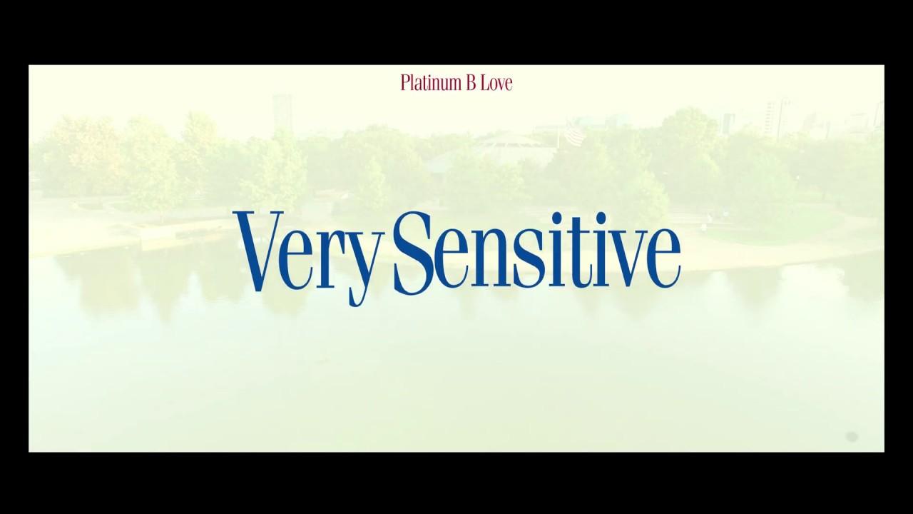 Platinum B LOvE - Very Sensitive Trailer Aka (Gumbie)