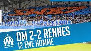 OM 2-2 Rennes | Le match vu des tribunes | 12 EME HOMME