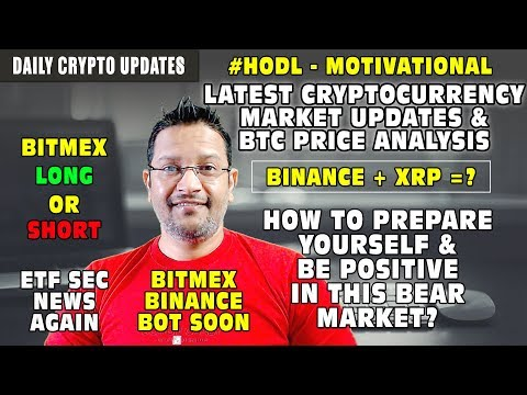 Bitcoin Final Price Analysis. Binance+XRP Partnership. Altcoins to pick. Be Positive in Bear Market