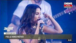 Baixar Anitta COBERTOR + ZEN + WILL I SEE YOU Reveillon ao vivo em Copacabana - RJ 01/01/2018 HD