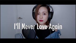 Lady Gaga - I'll never love again (A star is born) Karen Kong Cover