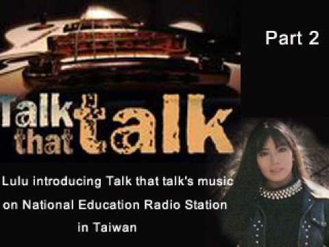 Introducing Talk that talk 's music on National Education Radio Station in Taiwan_part 2