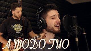A Modo Tuo - Ligabue (cover)
