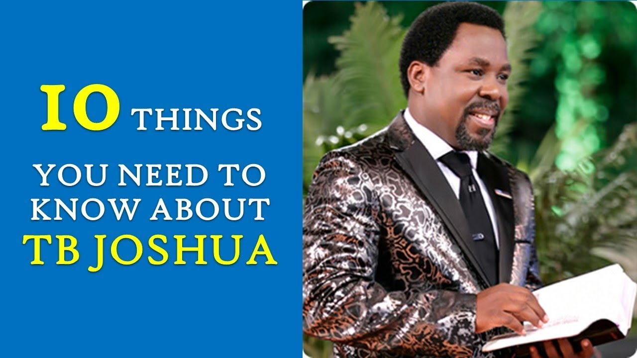 TB Joshua | 10 Things you need to know about renowned Nigerian Televangelist