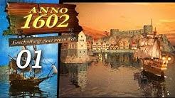 Anno 1602 #001 - Ihr Pixel, versammelt euch! - Let's Play