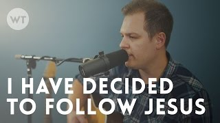 I Have Decided To Follow Jesus // feat. Nick Rice on guitar // FREE Chord charts and Multitrack