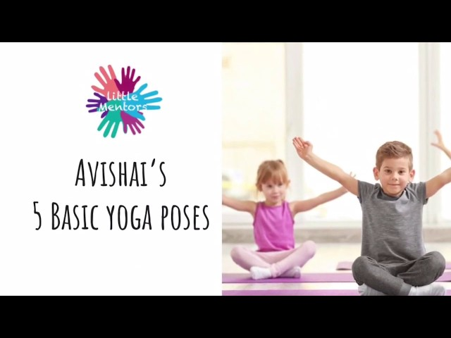 Little Mentors - 5 Simple Yoga Poses for Kids