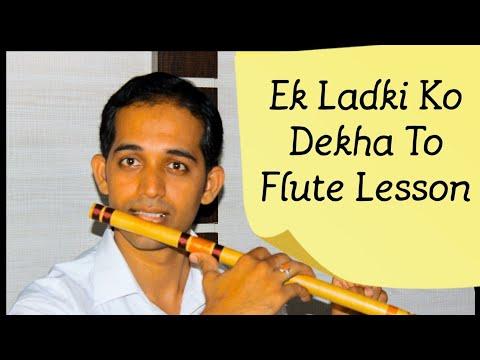 Ek Ladki Ko Dekha To Yesa Laga Flute Lesson Tutorial By Pravin  Gulve