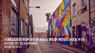 CHILLED HIP-HOP AND NEO-SOUL MIX #15