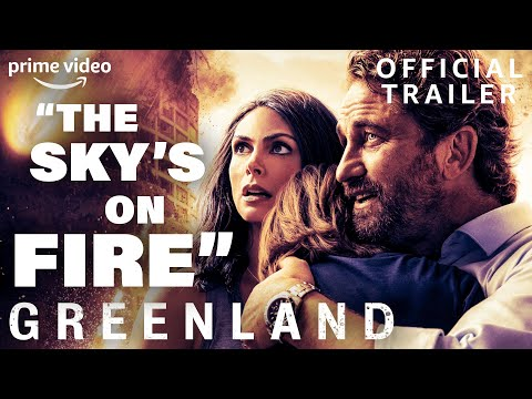 Greenland | Official Trailer | Prime Video