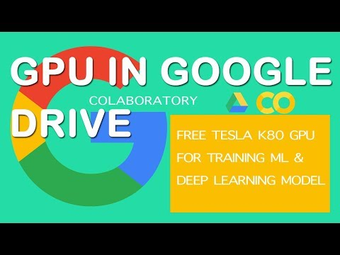 Google Colaboratory for free GPU model training (Deep learning