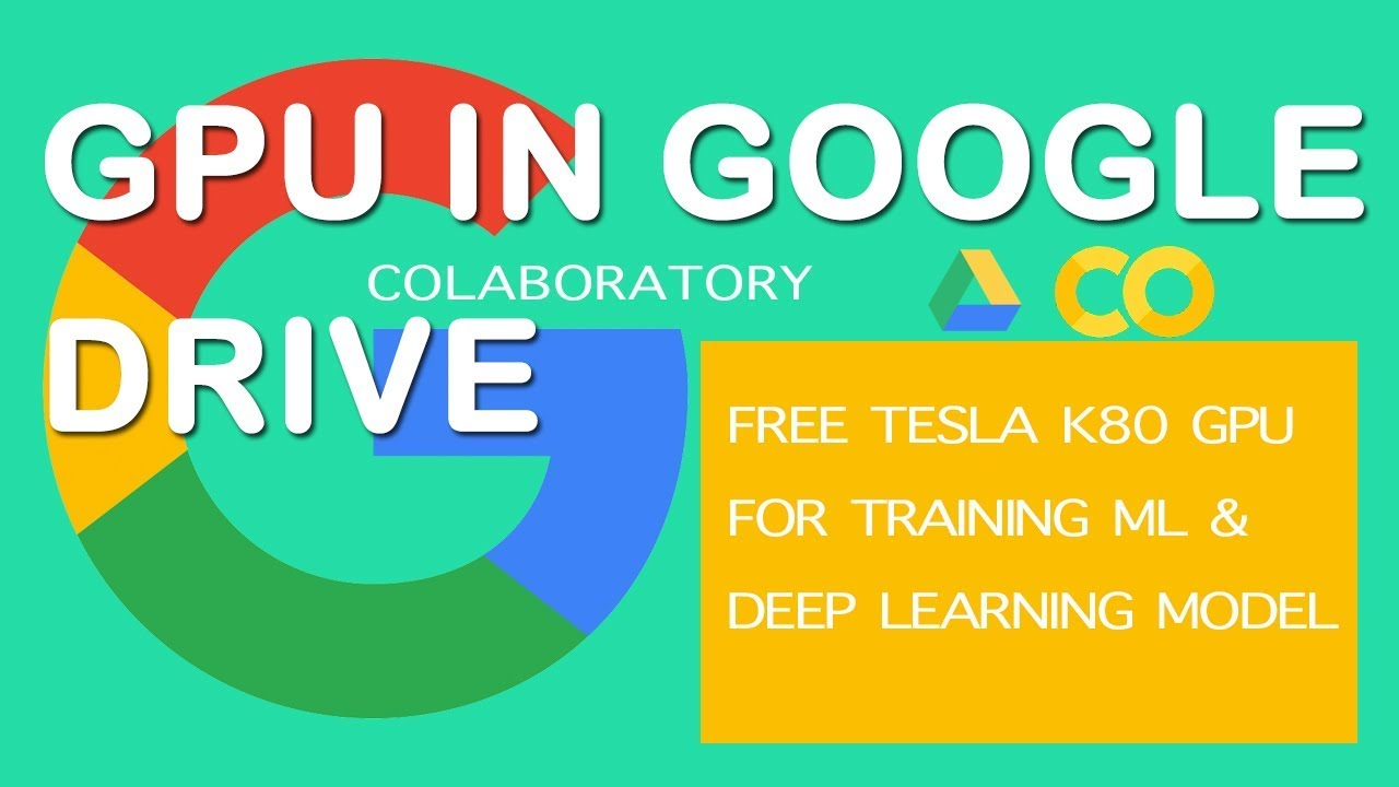 Google Colaboratory for free GPU model training (Deep learning)