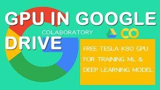 Google Colaboratory for free GPU model training (Deep learning)