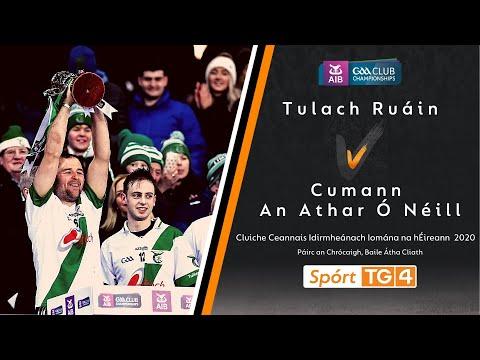 GAA BEO  Cumann An Athar Ó Néill Corcaigh v Tulach Ruáin Cill Chainnigh  TG4