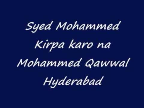 Qawwali Syed Mohammed kirpa karo na