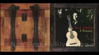 Nick Drake - River Man (sans Orchestra)