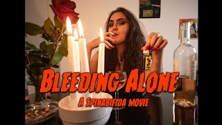 Bleeding Alone - SPINABIFIDA (Offic...