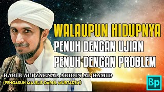 Video Siapa Mau Hidup Bahagia Sepanjang Hidup??? - Habib Ali Zaenal Abidin Al Hamid download MP3, 3GP, MP4, WEBM, AVI, FLV November 2018