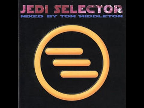 Jedi Selector - Mixed by Tom Middleton (1995)