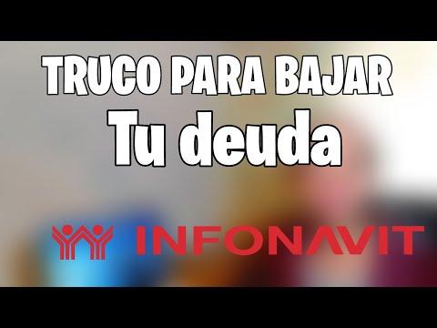 TRUCO PARA BAJAR TU DEUDA EN INFONAVIT